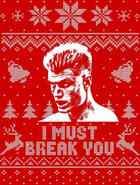 Wall Art - Digital Art - I Must Break You Christmas Shirt by Filip Hellman