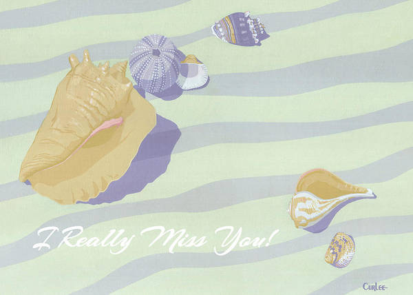 Wall Art - Painting - I Really Miss You We'll Miss You Greeting Card - Beach Seashells by Walt Curlee