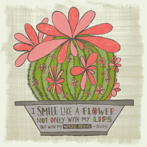 I Smile Like A Flower Rumi Quote Art Print