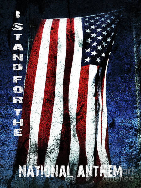Photograph - I Stand For The National Anthem by Tony Baca