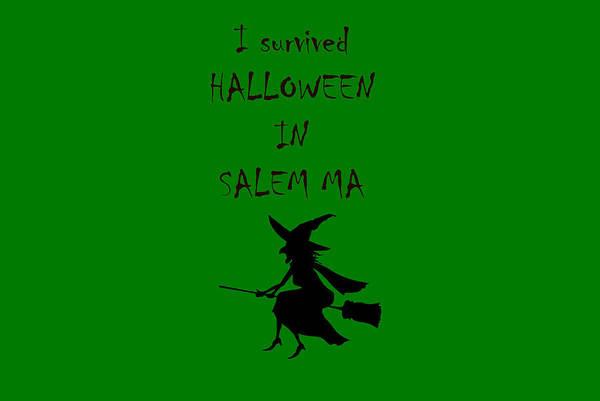Digital Art - I Survived Halloween In Salem-1 by Jeff Folger