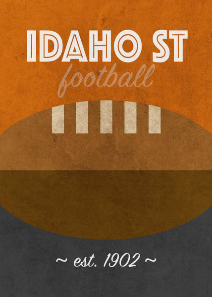 Wall Art - Mixed Media - Idaho State College Football Team Vintage Retro Poster by Design Turnpike