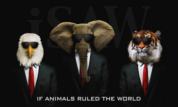 If Animals Ruled The World Art Print