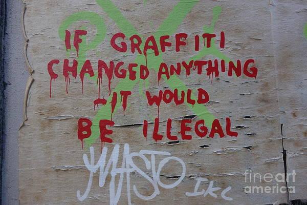 Photograph - If Graffiti Changed Anything  by Susan Carella