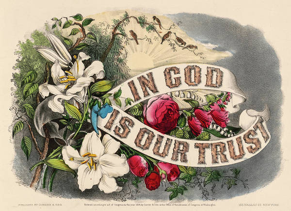 Wall Art - Painting - In God Is Our Trust, 1874 by American School