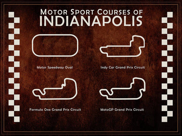 Motor Photograph - Indianapolis Courses by Mark Rogan