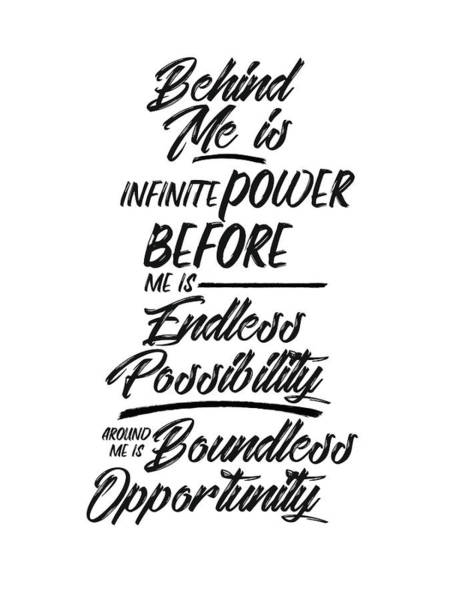 Wall Art - Mixed Media - Infinite Power, Endless Possibility - Motivational Quote Typography - Black And White by Studio Grafiikka