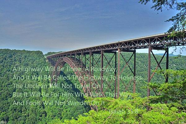 Photograph - Isaiah 35 8 New River Gorge Bridge West Virginia by Lisa Wooten