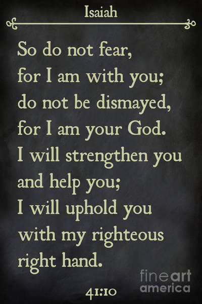 Painting - Isaiah 41 10  - Inspirational Quotes Wall Art Collection by Mark Lawrence