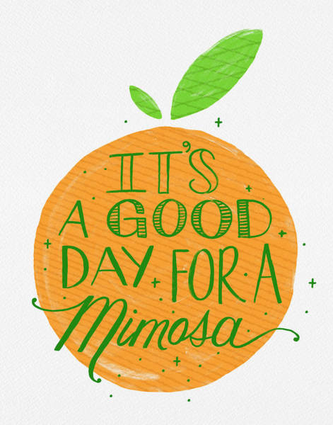 Painting - It Is A Good Day For A Mimosa by Jen Montgomery