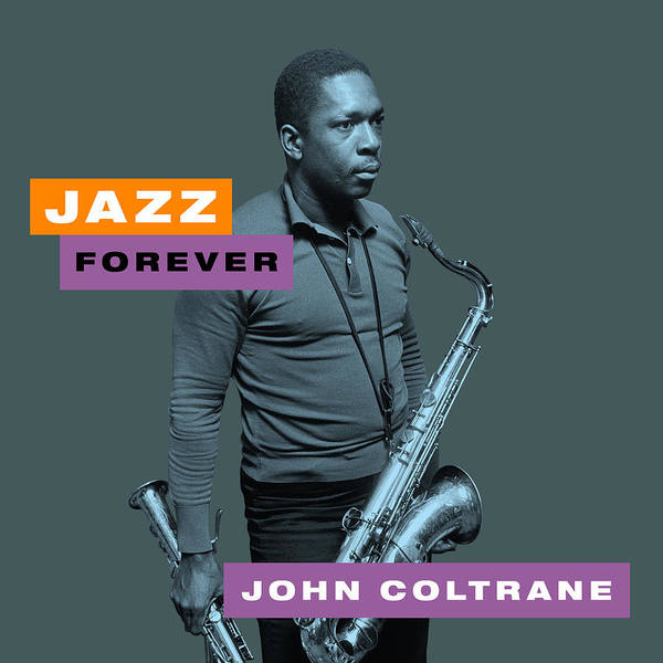 Hard Bop Wall Art - Digital Art - John Coltrane - Jazz Forever by David Richardson