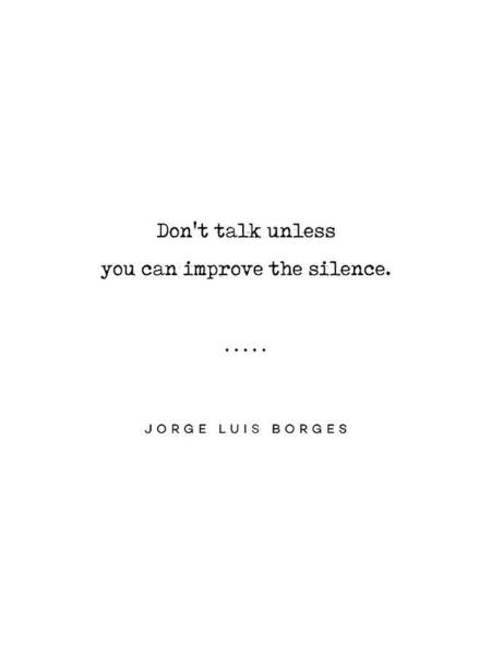 Silence Mixed Media - Jorge Luis Borges Quote 04 - Typewriter Quote - Minimal, Modern, Classy, Sophisticated Art Prints by Studio Grafiikka