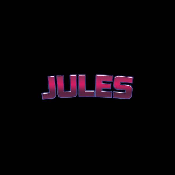 Wall Art - Digital Art - Jules #jules by TintoDesigns