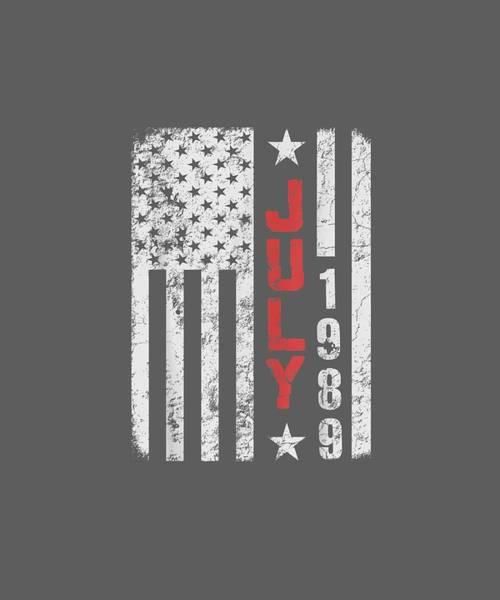 Wall Art - Digital Art - July 1989 Shirt American Flag 30th Birthday T-shirt by Unique Tees