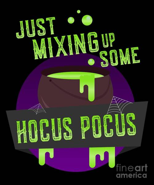 Digital Art - Just Mixing Some Hocus Pocus Halloween Witch by Flippin Sweet Gear