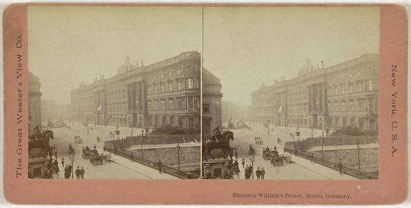 Wall Art - Painting - Kaiser Wilhelm Palace In Berlin, The Great Western View Company, C. 1890 - C. 1910 by MotionAge Designs
