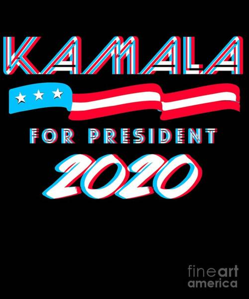 Digital Art - Kamala For President 2020 by Flippin Sweet Gear