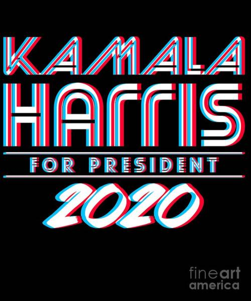 Digital Art - Kamala Harris For President 2020 3d by Flippin Sweet Gear