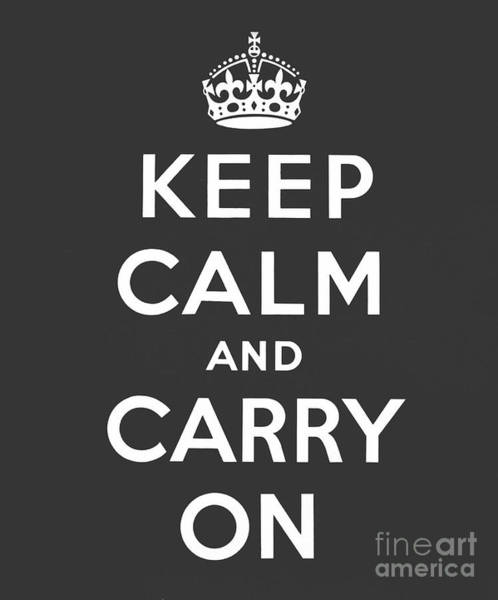 Wall Art - Digital Art - Keep Calm And Carry On, Dark Grey by English School