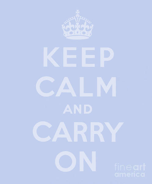 Wall Art - Digital Art - Keep Calm And Carry On, Soft Purple Design by English School