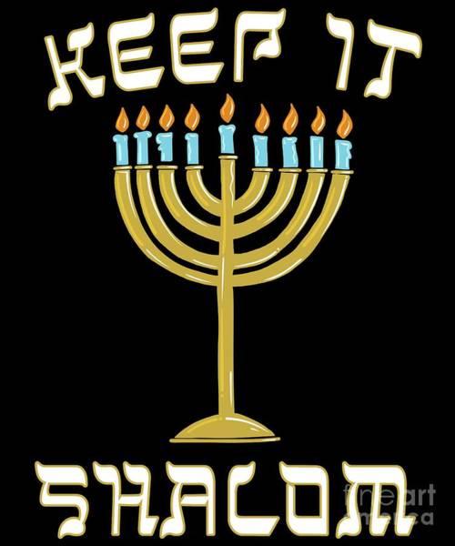 Digital Art - Keep Is Shalom Hanukkah Menorah by Flippin Sweet Gear