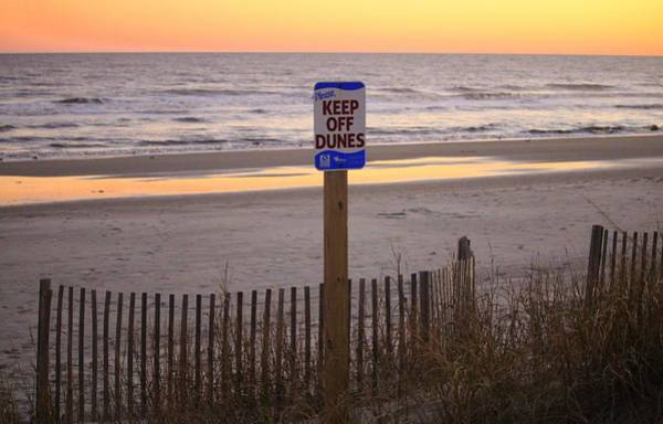 Photograph - Keep Off Dunes by Cynthia Guinn