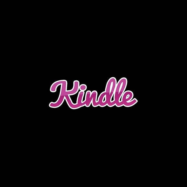 Kindle Wall Art - Digital Art - Kindle #kindle by TintoDesigns