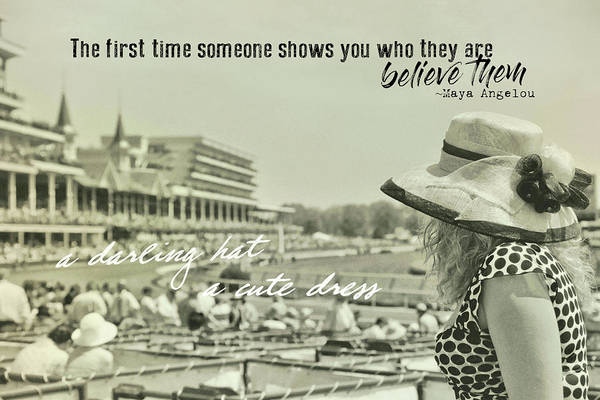 Lady Of The Derby Quote Art Print