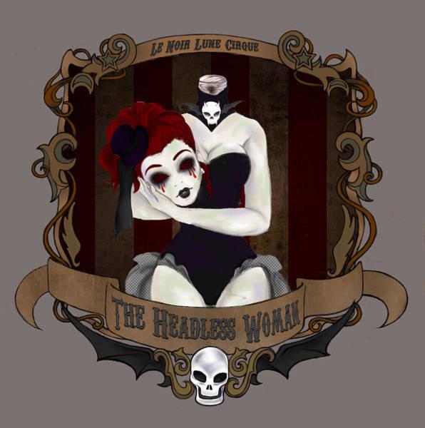 Wall Art - Digital Art - Le Noir Lune Cirque - The Headless Woman by Carra Leigh