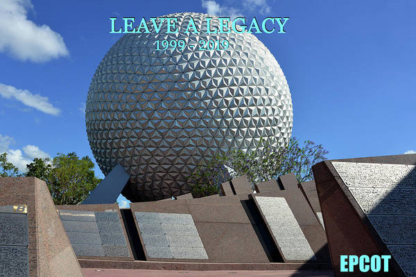 Wall Art - Photograph - Leave A Legacy Epcot Poster A by David Lee Thompson