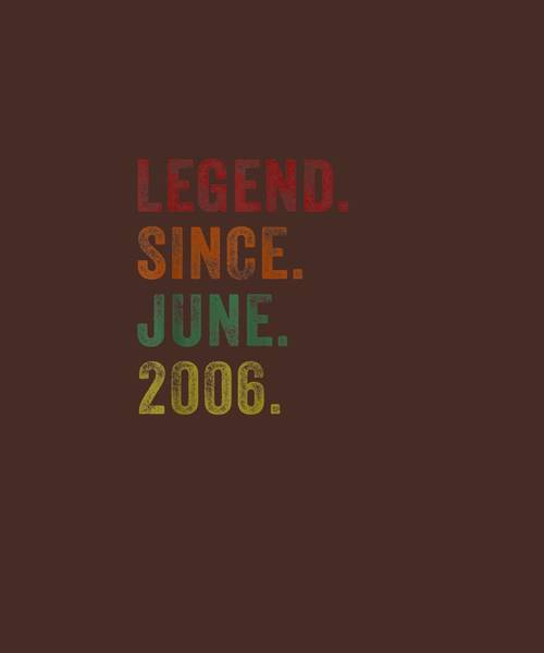 Wall Art - Digital Art - Legend Since June 2006 13th Birthday Gifts 13 Yrs Old Tshirt by Unique Tees
