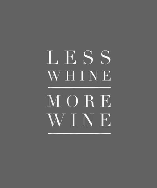 Wall Art - Digital Art - Less Whine More Wine Shirt Women Mom Wife Wine Lover Gift by Unique Tees