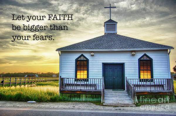 Wall Art - Photograph - Let Your Faith Be by DiFigiano Photography