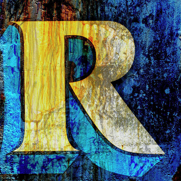 Wall Art - Mixed Media - Letter R by Carol Leigh