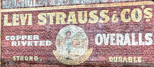 Photograph - Levi Strauss Ghost Sign by Jerry Sodorff