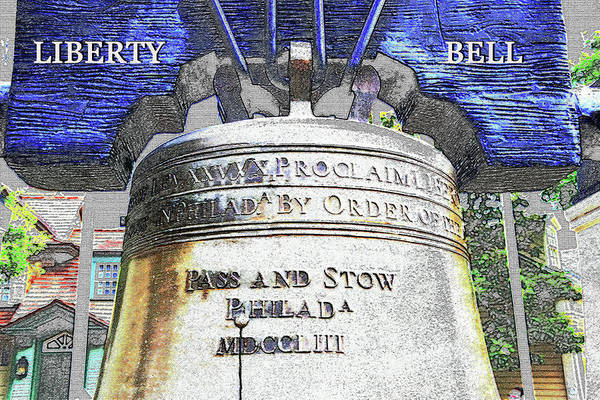 Wall Art - Digital Art - Liberty Bell  by David Lee Thompson