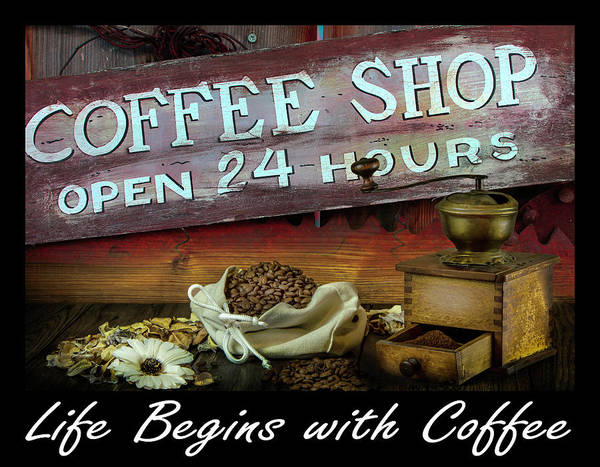 Wall Art - Digital Art - Life Begins With Coffee Inspirational Art by Debra and Dave Vanderlaan
