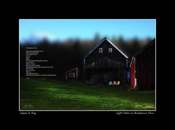 Photograph - Light Fades On Broadacres Farm Poster And Poem by Wayne King