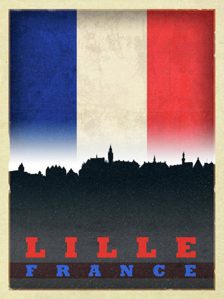 Wall Art - Mixed Media - Lille France World City Flag Skyline by Design Turnpike