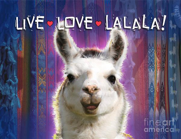 Wall Art - Digital Art - Live Love Lalala Llama by Evie Cook
