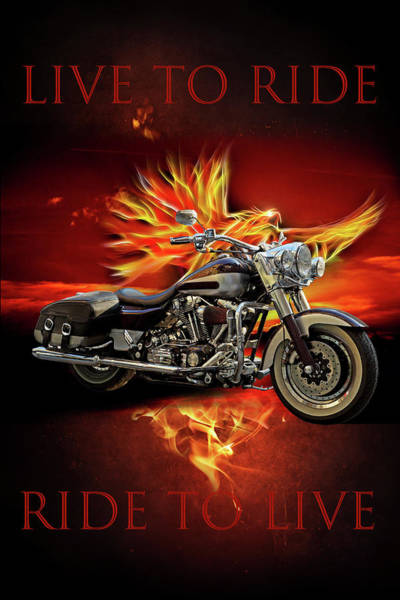 Digital Art - Live To Ride, Ride To Live by Debra and Dave Vanderlaan