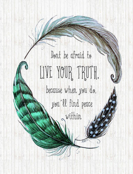 Painting - Live Your Truth by Elizabeth Robinette Tyndall