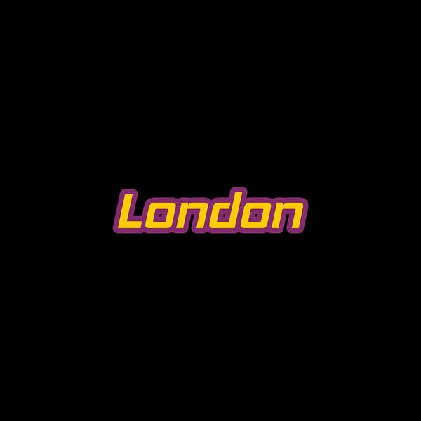 Wall Art - Digital Art - London #london by TintoDesigns