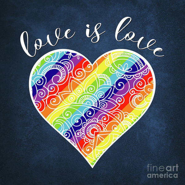 Wall Art - Digital Art - Love Is Love Rainbow Heart Gay Pride Lgbtq by Tina Lavoie