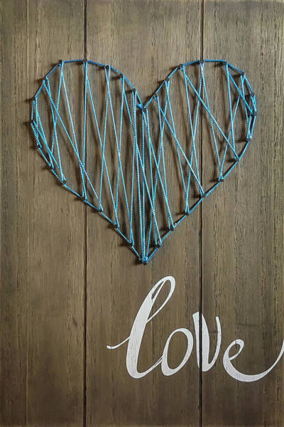 Photograph - Love Love Love Powerful Life Giving Signage Art by Reid Callaway