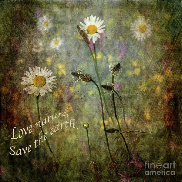 Digital Art - Love Nature - Save The Earth by Liz Alderdice