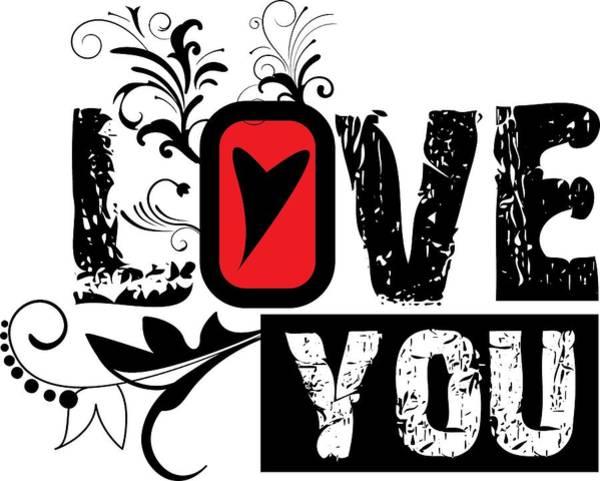 Digital Art - Love You by Passion Loft