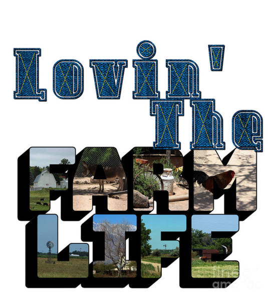 Photograph - Lovin' The Farm Life Big Letter by Colleen Cornelius