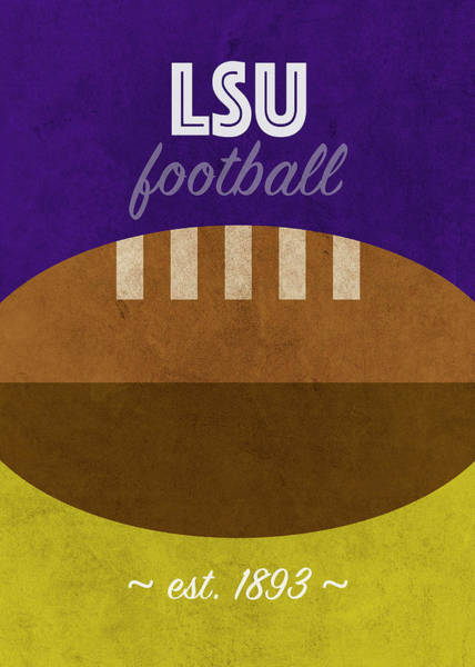 Wall Art - Mixed Media - Lsu Louisiana State University College Football Team Vintage Retro Poster by Design Turnpike
