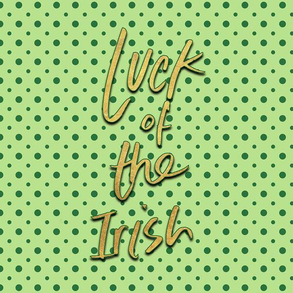 Wall Art - Digital Art - Luck Of The Irish Iv by Sd Graphics Studio